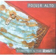 Fo(U)R Alto - CD Audio di Frank Gratkowski