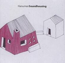 Soundhousing - CD Audio di Hanuman Jazz Quartet