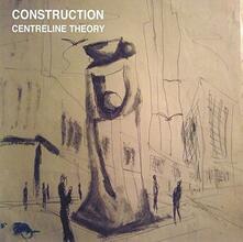 Centreline Theory - CD Audio di Construction