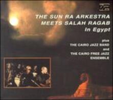 Meets Salah Ragab in Egyp - CD Audio di Sun Ra Arkestra