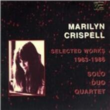 Selected Works 1983-1986 - CD Audio di Marilyn Crispell