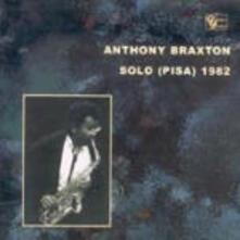 Solo Pisa 1982 - CD Audio di Anthony Braxton