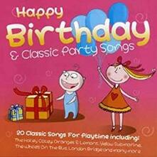 Happy Birthday and Classic Party Songs - CD Audio