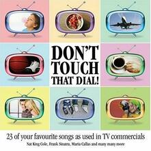 Don't Touch That Dial - CD Audio