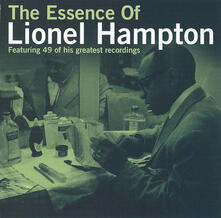 Essence of Lionel Hampton - CD Audio di Lionel Hampton