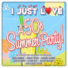 I Just Love a 50s Summer Party - CD Audio