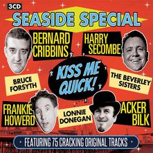 Seaside Special Kiss Me Quick! - CD Audio