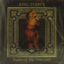 Psalm of the Time Dub - CD Audio di King Tubby