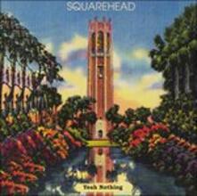 Yeah Nothing - Vinile LP di Squarehead