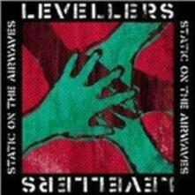 Static on the Airwaves - CD Audio di Levellers