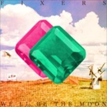 We'll Be the Moon - Vinile LP di Fixers