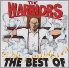 Best of - CD Audio di Warriors
