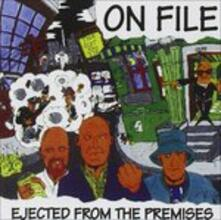 Ejected From The Premises - CD Audio di On File