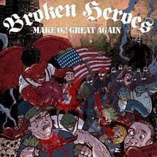 Make Oi! Great Again - Vinile LP di Broken Heroes