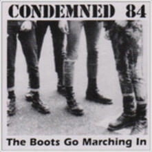 Boots Go Marching In - CD Audio di Condemned 84