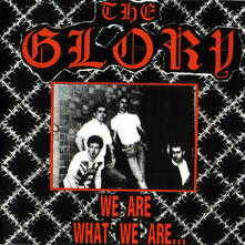 We Are What we - CD Audio di Glory