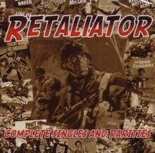 Complete Singles and Rarities - CD Audio di Retaliator