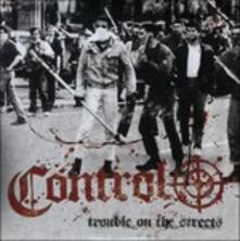 Trouble on the Streets - Vinile 7'' di Control