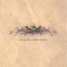 Pony Collaboration - CD Audio di Pony Collaboration