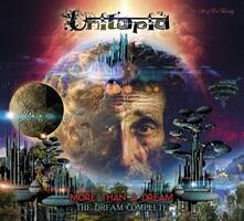 More Than A Dream: The Dream Complete - CD Audio di Utopia