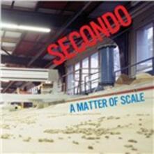 Matter of Scale - Vinile LP di Secondo