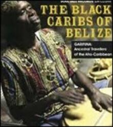 The Black Caribs of Belize - CD Audio