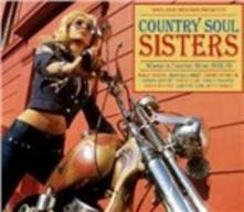 Country Soul Sisters. The Rise of Women in Country Music 1952-74 - CD Audio