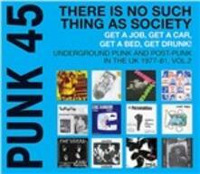 Punk 45. Underground Punk and Post-Punk in the UK 1977-1981 vol.2 - Vinile LP