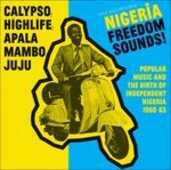 Vinile Nigeria Freedom Sounds! Calypso Highlife