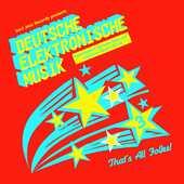 Vinile Deutsche Elektronische Musik 3. Experimental German Rock and Electronic Music 1971-1981