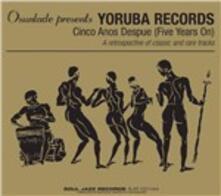 Yoruba Records. Cinco Anos Despue - CD Audio
