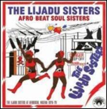 Afro-Beat Soul Sisters. The Lijadu Sisters at Afrodisia, Nigeria 1976-79 - Vinile LP di Lijadu Sisters