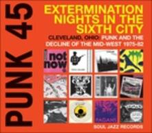 Punk 45. Extermination Nights in the Sixth City - CD Audio