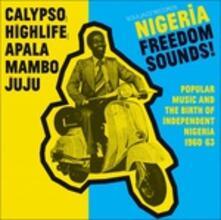 Nigeria Freedom Sounds! Calypso Highlife - CD Audio