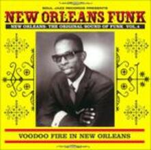 New Orleans Funk vol.4. Voodoo Fire in New Orleans 1951-75 - CD Audio