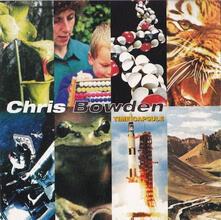 Time Capsule - CD Audio di Chris Bowden