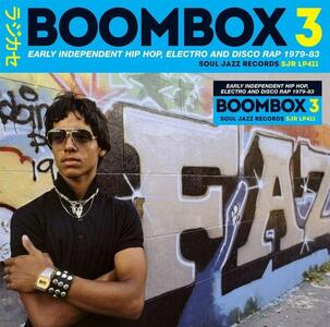 CD Boombox 3. Early Independent Hip Hop, Electro and Disco Rap 1979-1983