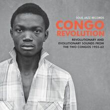 Congo Revolution. Revolutionary and Evolutionary Sounds from the Two Congos 1955-1962 - CD Audio