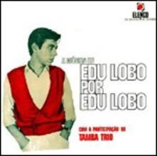 A Musica De Edu Lobo Por Edu Lobo - Vinile LP di Edu Lobo,Tamba Trio