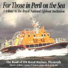 For Those in Peril on The - CD Audio di Band of HM Royal Marines