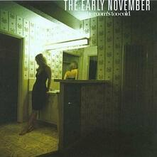 The Room's Too Cold - CD Audio di Early November