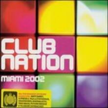 Club Nation Miami 2002 - CD Audio