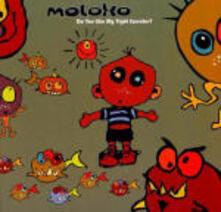 Do You Like My Tight Sweater - CD Audio di Moloko