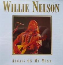 Always on My Mind - CD Audio di Willie Nelson