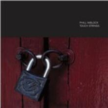 Touch Strings - CD Audio di Phill Niblock