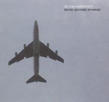 800000 Seconds in Harhar - CD Audio di Carl Michael Von Hausswolff