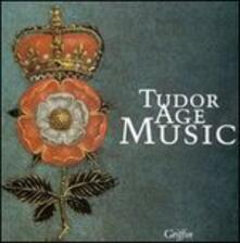 Tudor Age Music - CD Audio