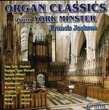 Organ Classics from York Minster - CD Audio di Norman Cocker,Francis Jackson