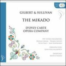 Mikado-Pineapple Poll - CD Audio di William S. Gilbert,Arthur Sullivan