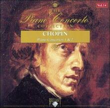 Concerti per Pianoforte n.1, n.2 - CD Audio di Fryderyk Franciszek Chopin